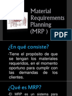 Material Requirements Planning (MRP )