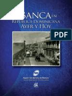 La Banca en Republica Dominicana Ayer y Hoy