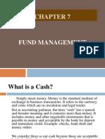 Chapter 7 - Fund Management