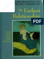 The Earliest Relationship Parents, Infants, And the Drama of Ea