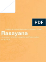 Rasayana--Ayurvedic Herbs for Longevity and Rejuvenation