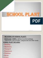 School Plant