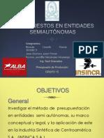 Presupuesto en Entidades Semiautonoma