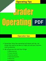 Grader Operation Tips