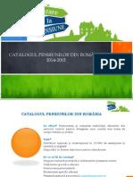 Oferta - Catalogul Pensiunilor din Romania Editia 2014-2015