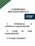 Cap 9 Schimbarea Organizationala