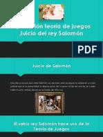 Aplicación Teoría de Juegos Juicio Del Rey Salomón