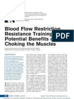 Blood Flow Restriction Resistance Training Potential Benefits of Choking the Muscles