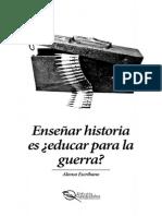 Alonso Escribano - Enseñar Historia Es, Educar Para La Guerra (Media Carta - Lectura)