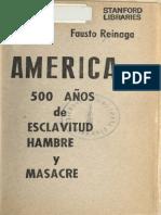 America, 500 Años de Esclavitud y Masacre