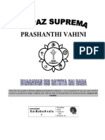 La Paz Suprema, Prashanti Vahini