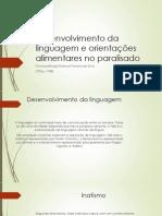 Desenvolvimento Da Linguagem e Orientações Alimentares No Paralisado