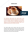 TURKISH COFFEE - The Fourth Turkish Story