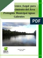 Estudio Técnico Legal Para El Establecimiento Del Área Protegida Municipal Aguas Calientes