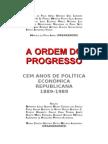 A Ordem Do Progresso Resumo Economia Brasileira