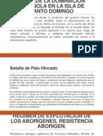 Inicio de La Dominación Española en La Isla de Santo Domingo Power Poin