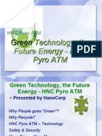 Green Technology, The Future Energy - HNC Pyro ATM