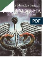 Pharmakeia Ana Mendez