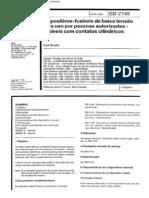 NBR 11849_91 (EB-2149) - CANC - Dispositivos-fusíveis de Baixa Tensão Para Uso Por Pessoas Autorizadas - Fusíveis Com Contatos Cilíndricos - 8pag
