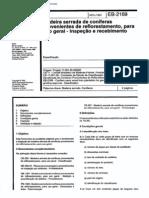 NBR 11869_91 (EB-2169) - Madeira Serrada de Coníferas Provenientes de Reflorestamento, Para Uso Geral - Inspeção e Recebimento - 2pag