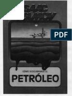 Como Descubrimos El Petróleo
