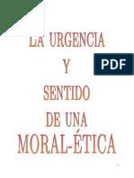 1 Urgencia y Sentido de Una Moral
