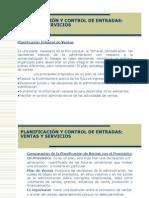 Planificación y Control de Entradas (Ventas y Servicios)