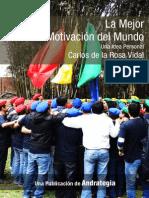 La Mejor Motivación del Mundo - Carlos de la Rosa Vidal