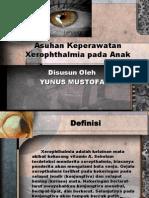 Asuhan Keperawatan Xerophthalmia Pada Anak Pp