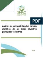 Analisis de Vulnerabilidad Al Cambio Climatico de Las Areas Silvestres Protegidas Terrestres