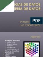 Bodegas de Datos y Mineria de Datos