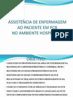 Assistência de Enfermagem Ao Paciente Em Pcr No Ambiente Hospitalar