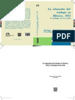 De La Garza Toledo, Enrique - La Situacion Del Trabajo en México 2012