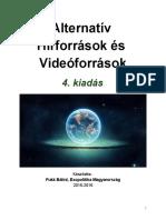 Alternatív Hírforrások és Videóforrások 4. kiadás
