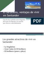 El Sardinero, Ventajas de Vivir en Santander