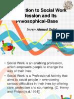 Intoructiontosocialworkandphilosophyofsocialwork by Imranahmadsajid 120103205628 Phpapp02