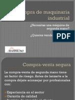 Barriuso, Compra de Maquinaria Industrial