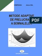 Metode adaptive de prelucrare a semnalelor Campeanu Gal