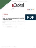 Lula_ _No Segundo Mandato a Dilma Terá de Fazer Coisas Novas_ — CartaCapital