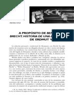 2008 a Propósito de Benjamin y Brecht. Historia de Una Amistad de Erdmut Wizisla