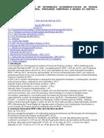 725_dipj2013 (Declaração de Informação Econômica-fiscais Da Pessoa Jurídica) Lucro Real, Presumido, Arbitrado e Imunes Ou Isentas – Procedimento