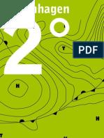 """Klimabeilage """"Kopenhagen 2 Grad - Wärmer ist uncool"""""""