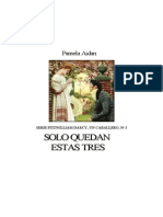 Pamela Aidan - Solo Quedan Estas Tres (3)