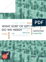 What Sort of Left Party Do We Need? by Ben Wray