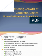 Restricting growth of Urban Jungles