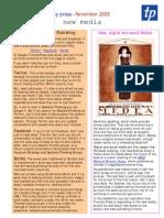 Social Medea - News from Triarchy Press November 2009