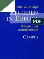 Fritz W. Scharpf Regieren in Europa. Effektiv Und Demokratisch 1999
