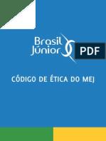 Código de Ética Do MEJ - 72d447b69ad0030cd2a3e5ce642703c0