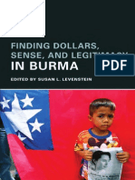 Finding Dollars, Sense, and Legitimacy in Burma