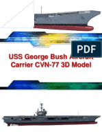 USS George Bush Aircraft Carrier CVN-77